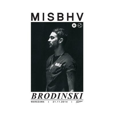 MISBHV x BRODINSKI