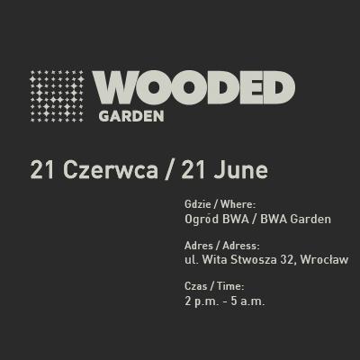 WOODED Garden 2014