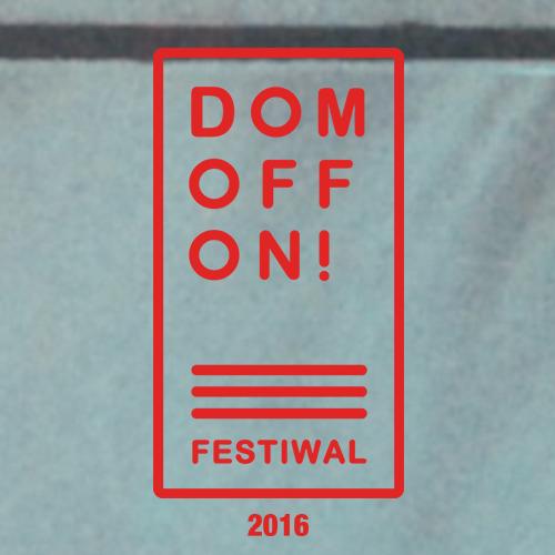 Festiwal DOMOFFON – Edycja Druga