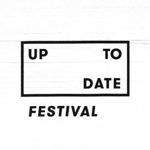 UP TO DATE FESTIVAL
