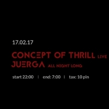Urbanum: Concept of Thrill, Juerga. ALL NIGHT LONG!