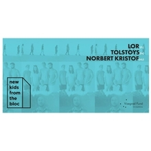 LOR, Tolstoys, Norbert Kristof pres. by New kids from the Bloc