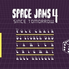 Space Jams 4 [Poly Chain, Stoner Dad, Tamten, Enigmat ]