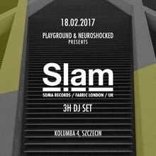 Slam (Soma Records/Fabric London)