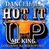 HOT IT UP X IHAMAN X PON DI EAST SOUND X MC KING (JA)