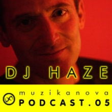 DJ Haze - Muzikanova Podcast.05