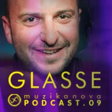 Glasse - Muzikanova Podcast.09