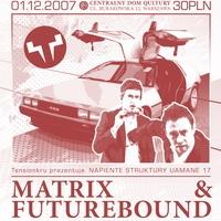 "NSU pres: Matrix i Futurebound TRasa promująca album ""Universal Truth"""