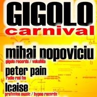 Gigolo Carnival – Mihai Popoviciu