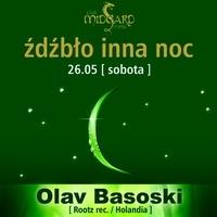 Źdźbło inna noc – Olav Basoski