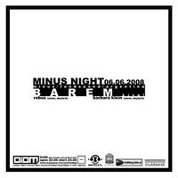 MINUS NIGHT: BAREM Live!