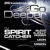 Go Deeper pres. SPIRIT CATCHER
