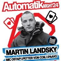 Automatik Night 24: MARTIN LANDSKY