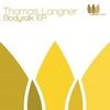 Thomas Langner aka Ex-Or - Thomas Langner - Body Talk EP