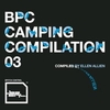 V.A. - Bpitch Control Camping Compilation 03