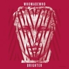 WhoMadeWho - WhoMadeWho - Brighter
