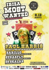 IBIZA MOST WANTED –  Exclusive edition with PAUL HARRIS!
