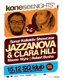 :::KONESER NIGHTS presents JAZZANOVA & CLARA HILL