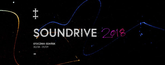 Coraz bogatszy line-up Soundrive Festival