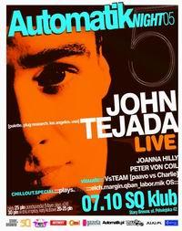 Automatik Night 5 > John Tejada @ SQ klub