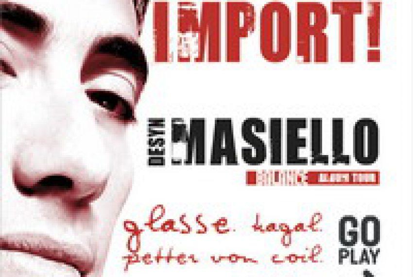 Import! Desyn Masiello @ SQ klub