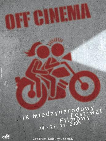 IX Festiwal OFF CINEMA 2005