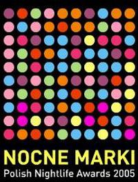NOCNE MARKI 2005 czyli nagrody dla polskiej branży rozrywkowej