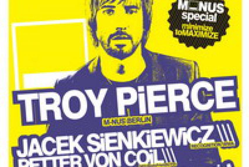 AUTOMATIK! Night 22 prezentuje TROY PIERCE!!