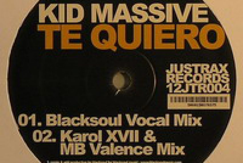Kid Massive – Te Quiero (Karol XVII & MB Valence remix)