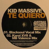 Kid Massive – Te Quiero (Karol XVII & MB Valence remix)