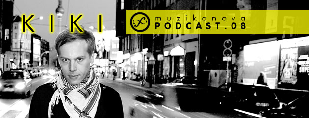 Muzikanova Podcast 08 – Kiki