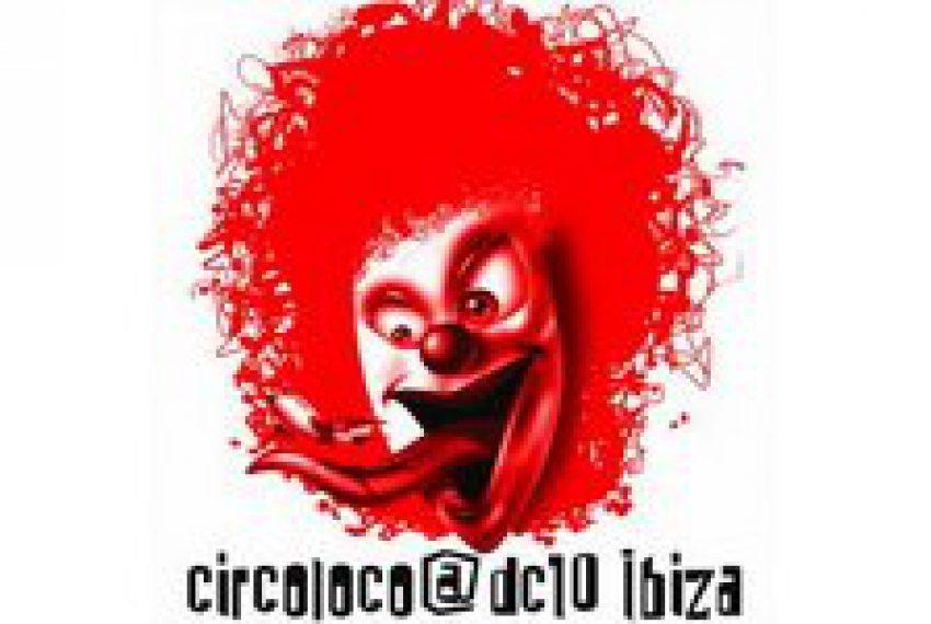 Sossa & Davide Squillace @ Circo Loco, DC10