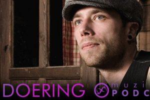 Muzikanova Podcast 18 – Dirty Doering