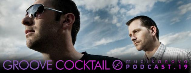 Muzikanova Podcast 19 – Groove Cocktail