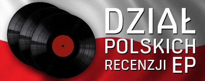 Dział recenzji polskich EP w Muno.pl