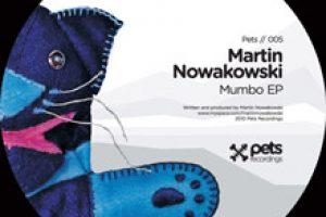 Martin Nowakowski – Mumbo EP