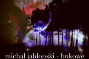 Michał Jabłoński – Bukowe EP