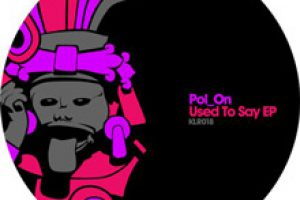 Pol_ON – Used To Say EP