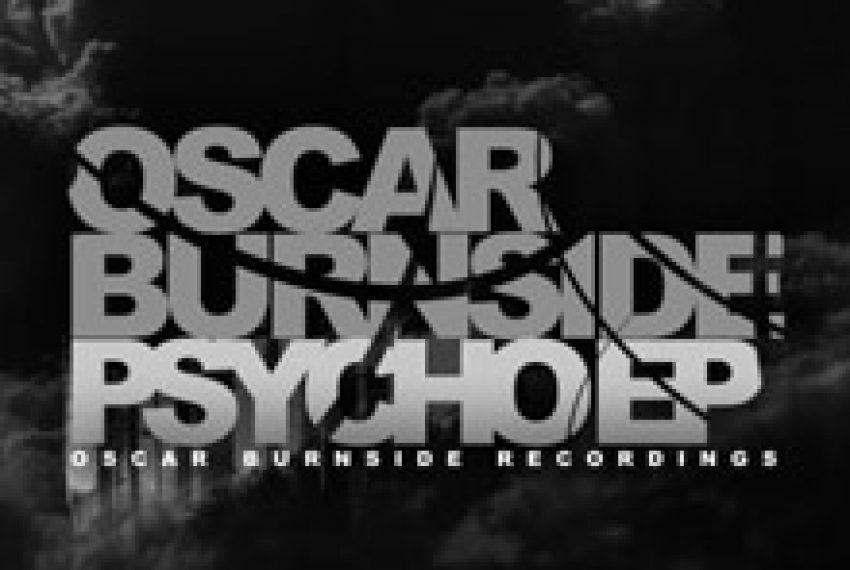 Oscar Burnside – Psycho EP