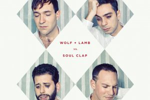 Wolf + Lamb vs. Soul Clap – DJ Kicks