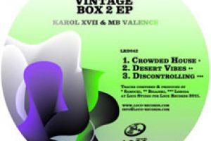 Karol XVII & MB Valence – Vintage Box 2 EP