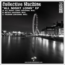 Collective Machine – All Night Long EP