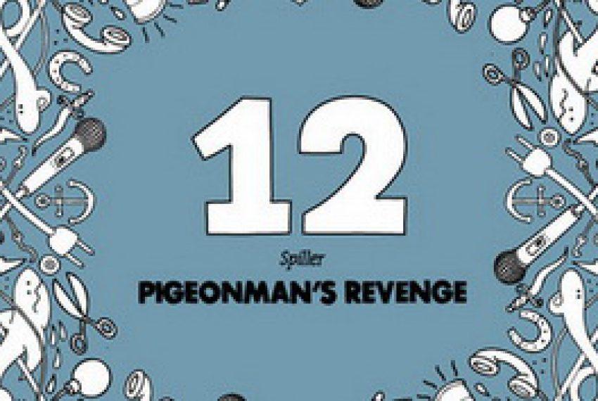 Spiller – Pigeonman's Revenge