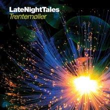 Trentemoller – Late Night Tales