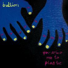 Bullion – You Drive Me To Plastic