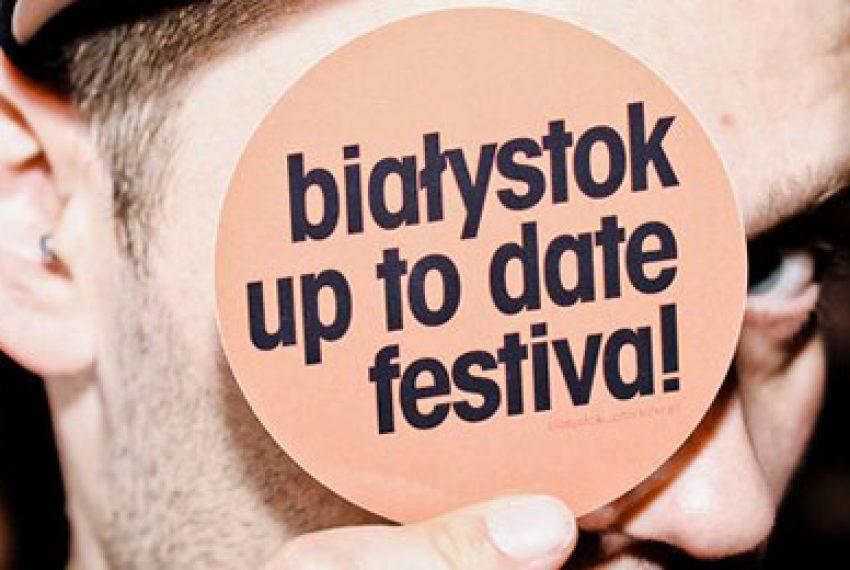 Białystok Up To Date Festival coraz bliżej – BILETY