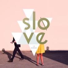 Slove – Le Danse