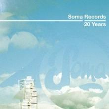 V/A – Soma Records 20 Years