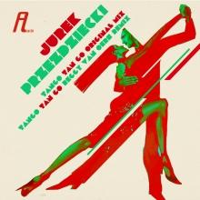 Jurek Przeździecki – Tango Tan Go EP