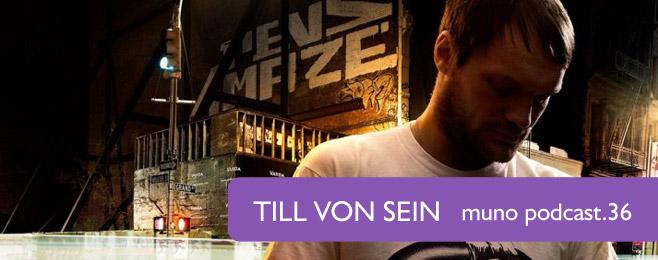 Muno.pl Podcast 36 – Till Von Sein